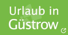 Urlaub in Güstrow